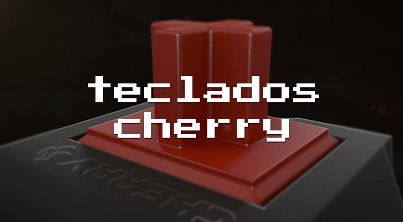 Teclados Cherry, las mejores teclas para gaming