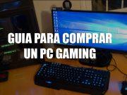 pc gaming guia para comprarlo