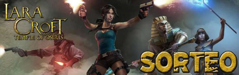 SORTEO Lara Croft and the Temple of Osiris