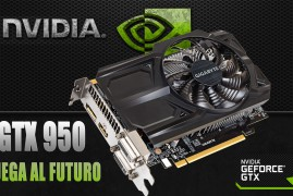 GTX 950: juega al Futuro