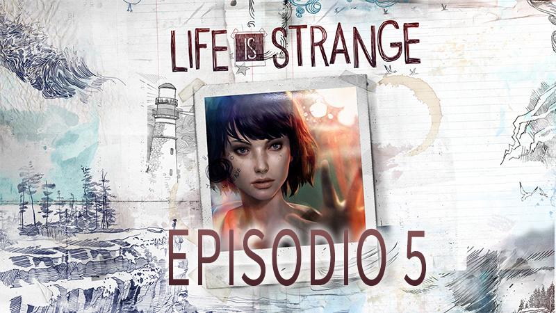 Ya disponible el quinto y último episodio de Life is Strange