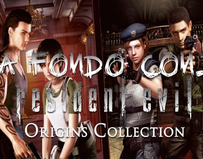 A fondo con Resident Evil Origins Collection – SrSerpiente