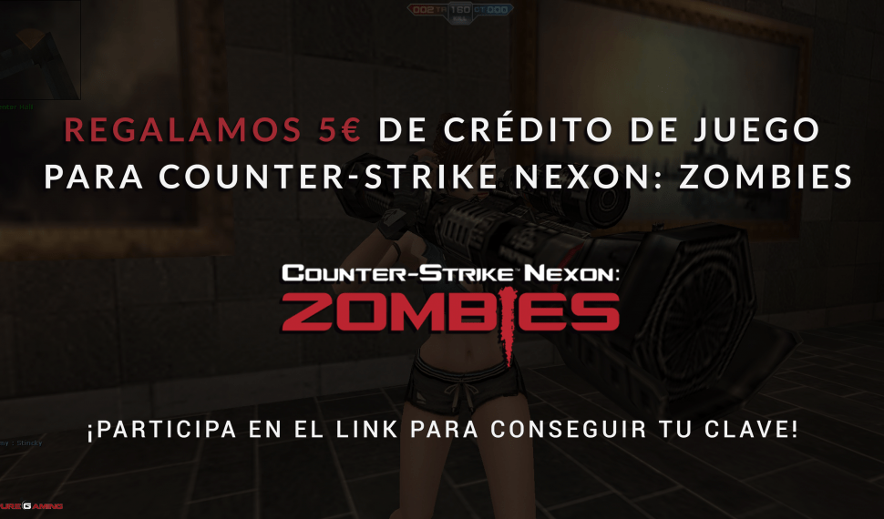 Regalamos 5€ de crédito para Counter-Strike Nexon: Zombies