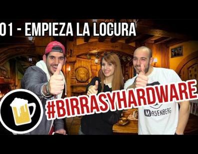 Nuevo programa en nuestro canal: #BirrasYHardware
