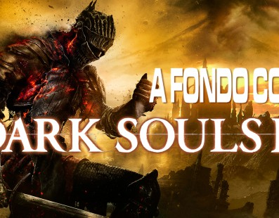 Análisis de Dark Souls 3