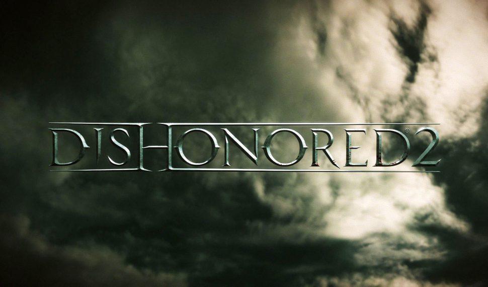 Dishonred 2 llega en Noviembre