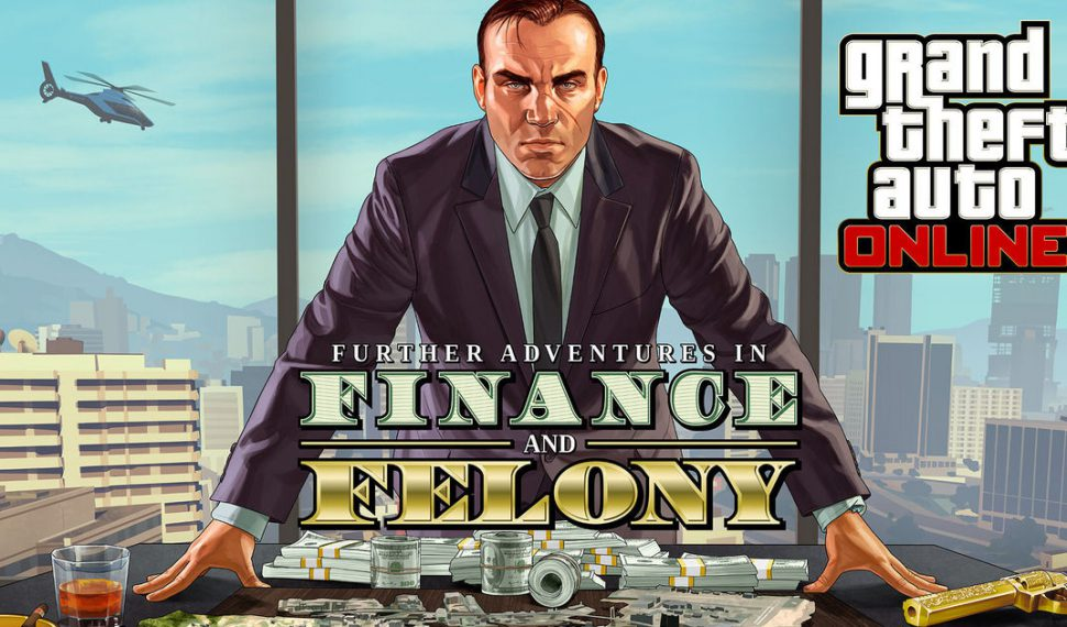GTA Online, tráiler de Nuevas Aventuras de Finanzas y Crimen
