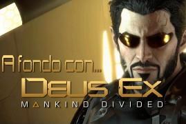REVIEW DE DEUS EX MANKIND DIVIDED
