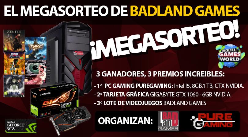 MEGASORTEO BadLand Games: PC PureGaming + NVIDIA GTX1060 + Lote de Videojuegos