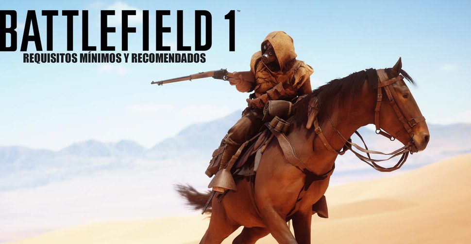 Battlefield 1: Requisitos mínimos y recomendados para PC