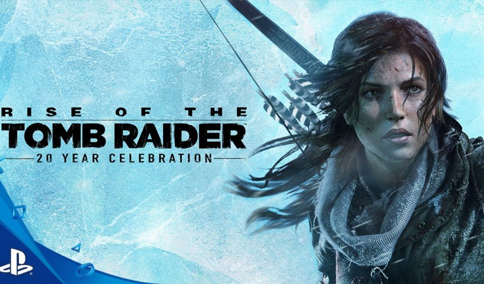 Rise of the Tomb Raider 20 aniversario llega a PlayStation 4