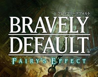 Bravely Default: Fairy's Effect muestra su primer gameplay