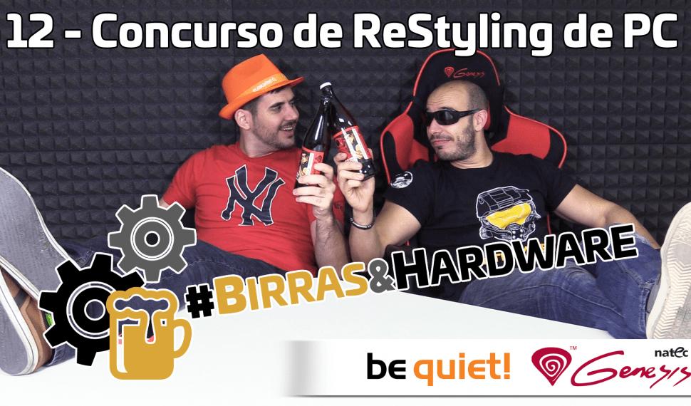 Birras y hardware 12 – Concurso Restyling de PC