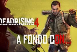A Fondo con Dead Rising 4 | Sr. Serpiente