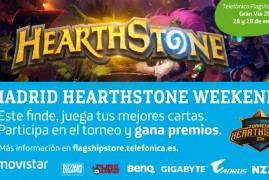 Madrid Hearthstone Weekend el 28 y 29 de Enero en Telefónica Flagship Store de Gran Vía (Madrid)