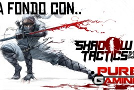 A fondo con Shadow Tactics- Review