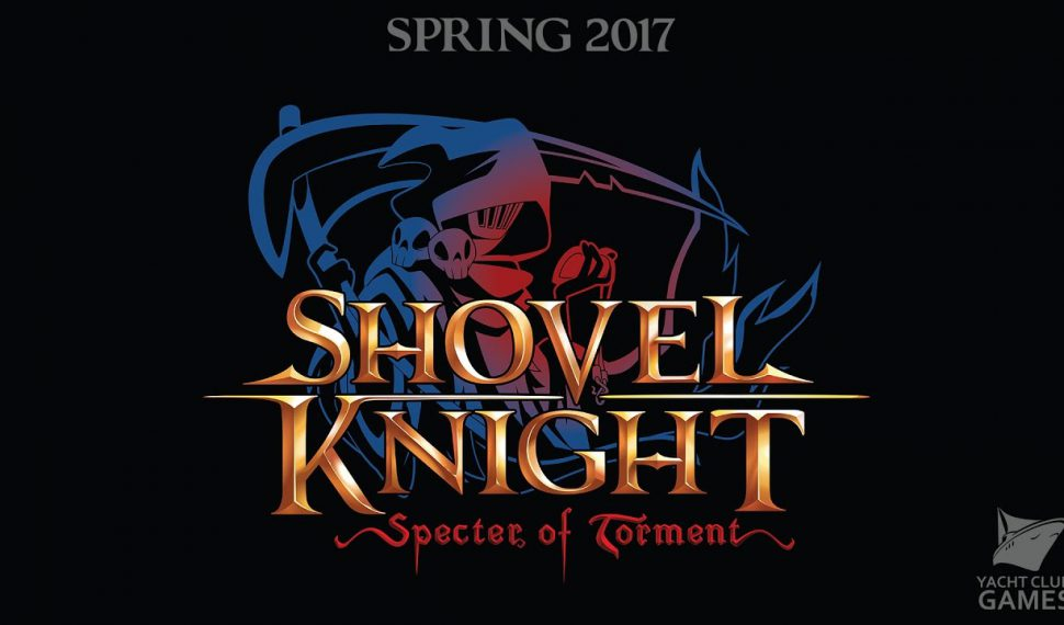 Shovel Knight Specter of Torment  ya está finalizado