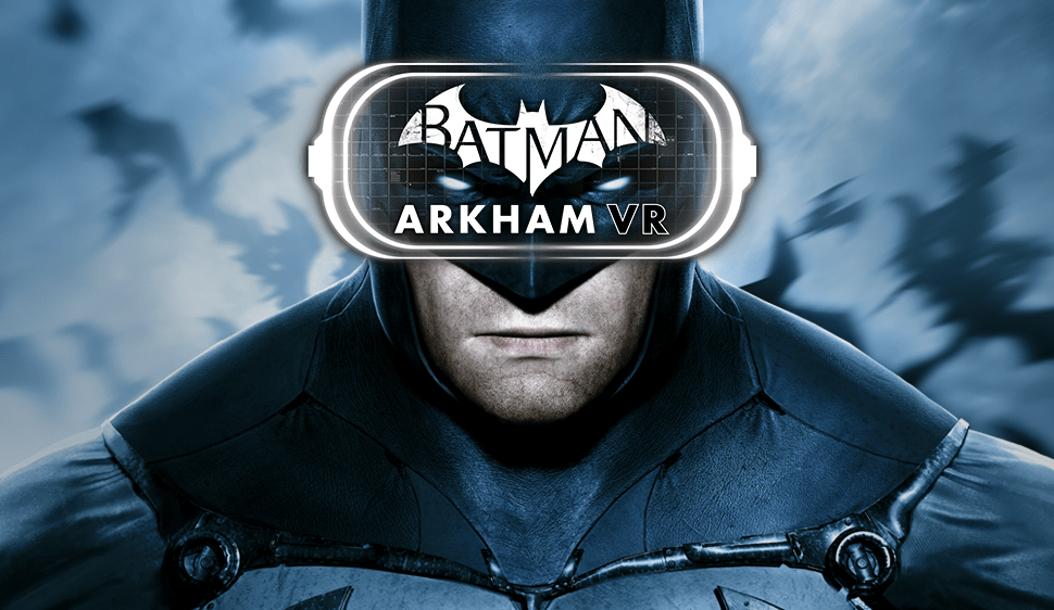 Batman Arkham VR ya se puede jugar en HTC Vive y Oculus Rift