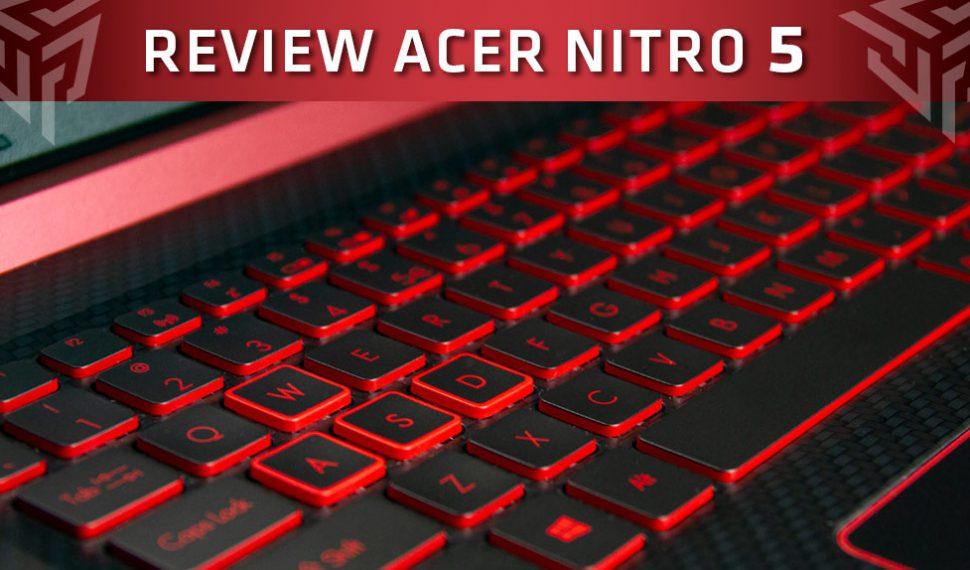 Review de Acer Nitro 5 (2018)