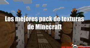 los mejores pack de texturas minecraft