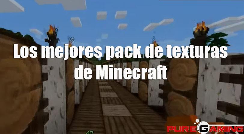 Los 5 mejores packs de texturas de Minecraft