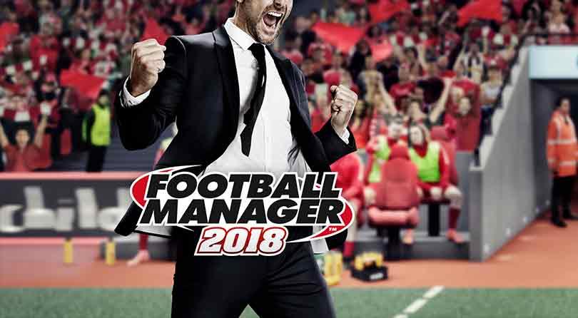 Football Manager 2018 llegará el 10 de noviembre