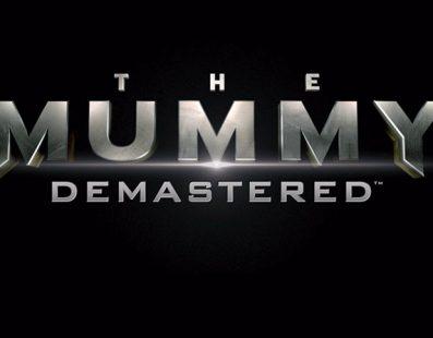 El 24 de octubre se pone a la venta el juego de The Mummy Demastered