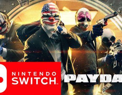 El desarrollador de Payday 2 muestra el juego en Nintendo Switch