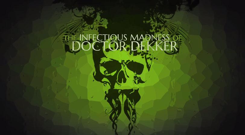 'The Infectious Madness of Doctor Dekker' llegará a Nintendo Switch en 2018