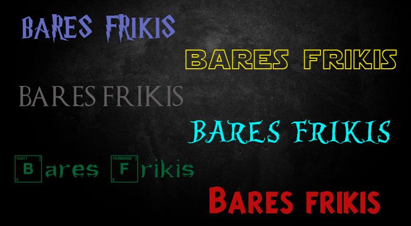 Bares Frikis