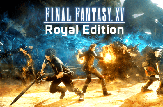 Se confirma Final Fantasy XV Royal Edition y se muestra su primer tráiler
