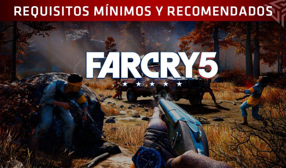 Ubisoft anuncia los requisitos minimos y recomendados para jugar a FarCry 5 en PC