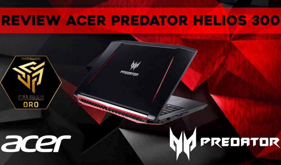 Review del Acer Predator Helios 300 – Un portátil a la altura de los Dioses