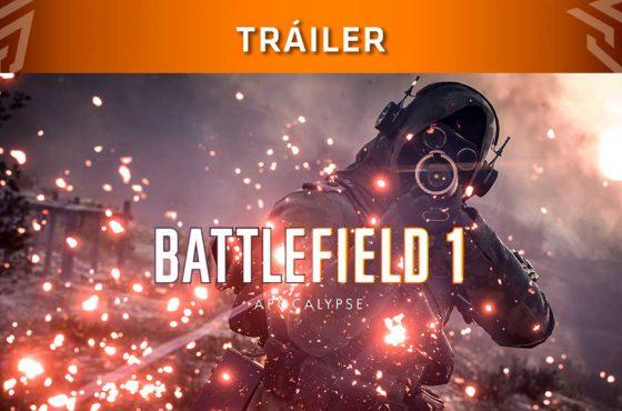 Trailer de lanzamiento de Battlefield 1 Apocalypse, su última expansión
