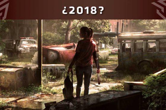 ¿The Last of Us 2 en 2018?