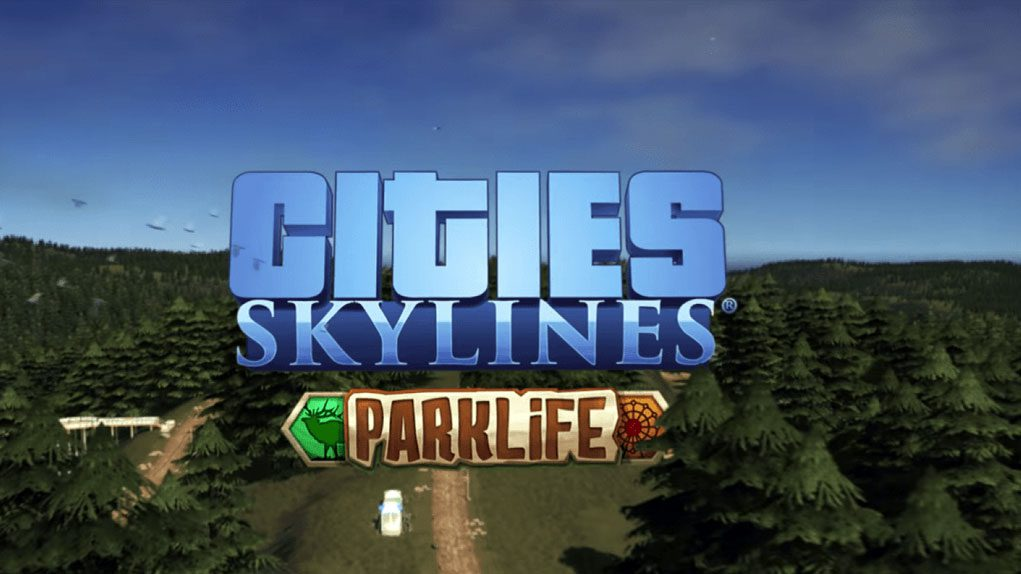 parklife cities skylines