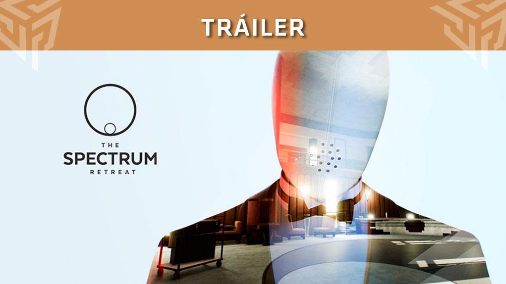 trailer presentacion the spectrum retreat