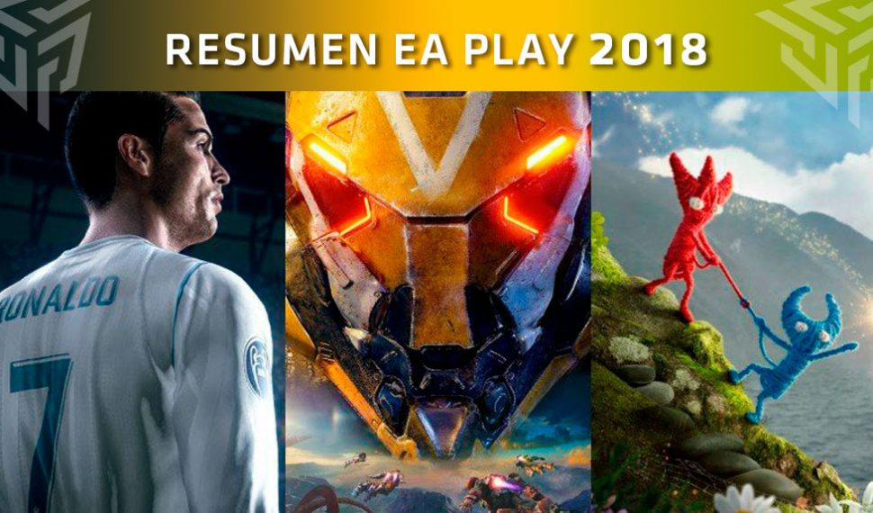 [E3 2018] Resumen de la conferencia EA PLAY