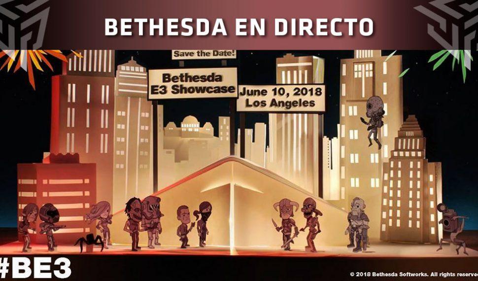 [E3 2018] Sigue con nosotros en DIRECTO la conferencia de BETHESDA