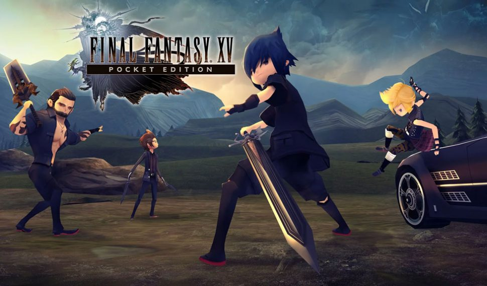 Final Fantasy XV Pocket Edition ya está disponible para Windows