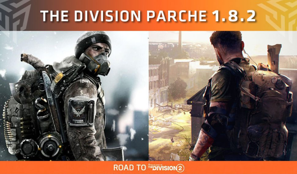 Ubisoft lanza el parche 1.8.2 para The Division – Road to The Division 2