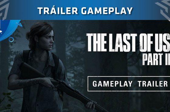 [E3 2018] The Last of Us 2 presenta su primer gameplay