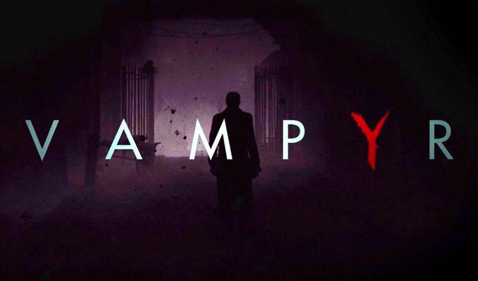 Vampyr añadirá dos modos de juego a finales del verano