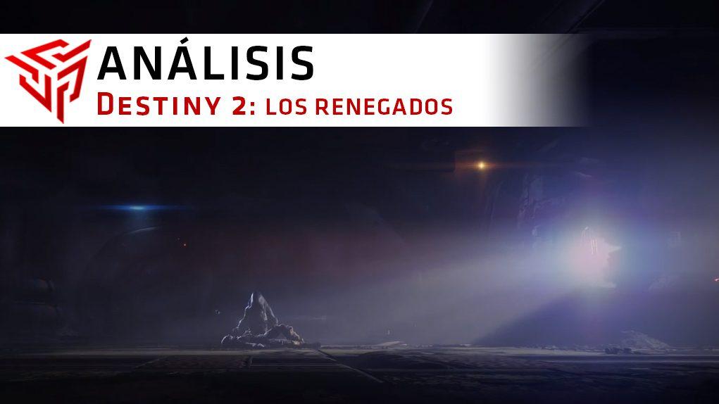 Review Los Renegados destiny 2