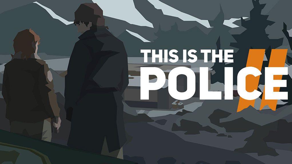 this is the police 2 disponible todas plataformas