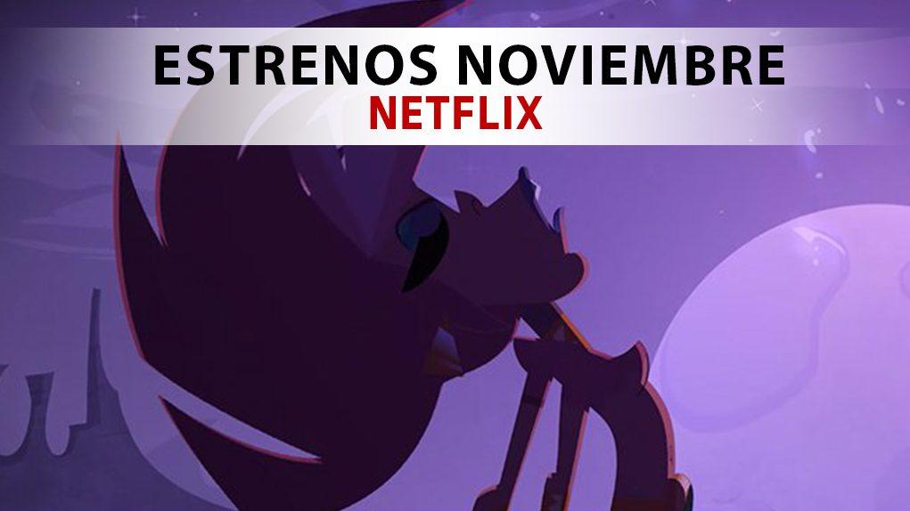 ESTRENOS NETFLIX NOVIEMBRES