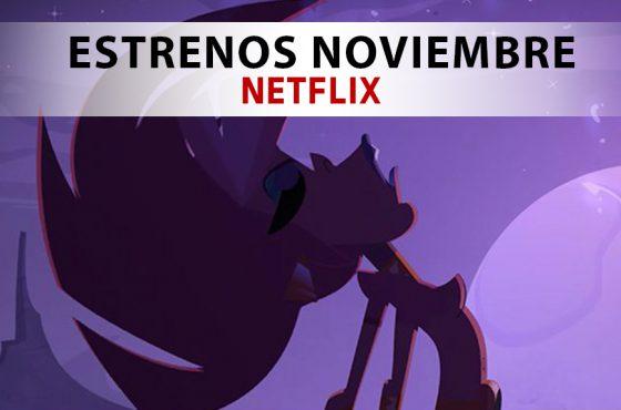 Netflix: Todas las novedades que llegan en noviembre de 2018