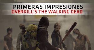 impresiones overkills the walking dead