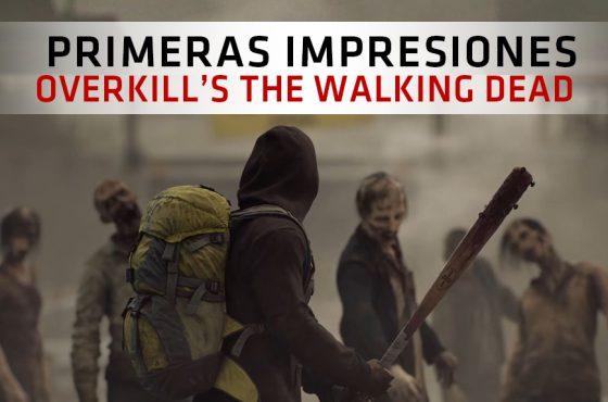 Primeras Impresiones de Overkill's The Walking Dead