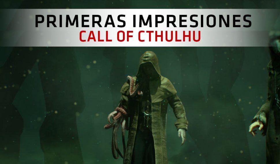 Primeras Impresiones de Call of Cthulhu